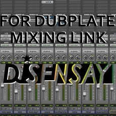DJ Sensay Dubplate Mixing
