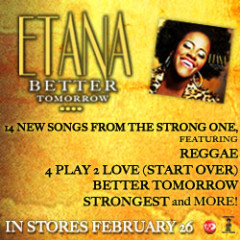Etana &#8220;Better Tomorrow&#8221;